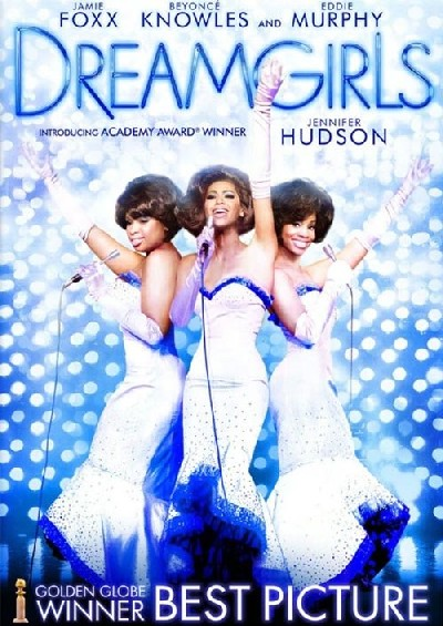 Dreamgirls - REELY CRITICAL